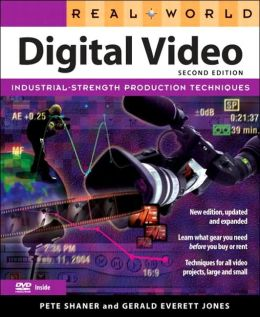 Real World Digital Video with DVD