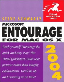 Microsoft Entourage 2004: For Mac OS X (Visual Quickstart Guide)