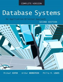 Database Systems: An Application-Oriented Approach