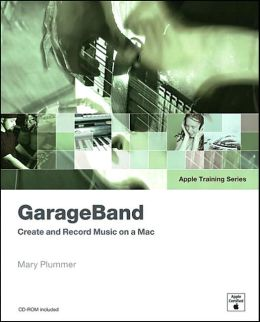 Apple Training Series: GarageBand