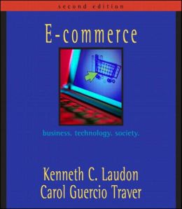 E-Commerce: Business. Technology. Society. with Case Book Update