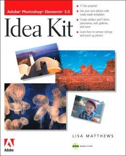 Adobe Photoshop Elements 3.0 Idea Kit