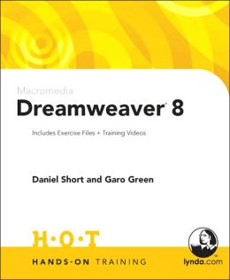 Macromedia Dreamweaver 8 Hands-On Training