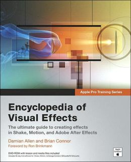 Apple Pro Training Series: Encyclopedia of Visual Effects (Apple Pro Training Series)
