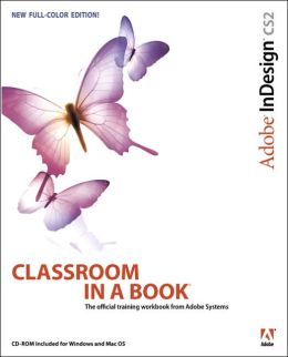 Adobe InDesign CS2 Classroom in a Book