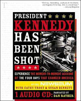 President Kennedy Has Been Shot (from Sourcebooks, Inc. )