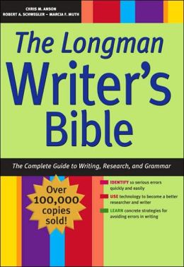 Longman Writer's Bible: The Complete Guide to Writing, Research, and Grammar