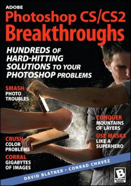 Adobe Photoshop CS/CS2 Breakthroughs