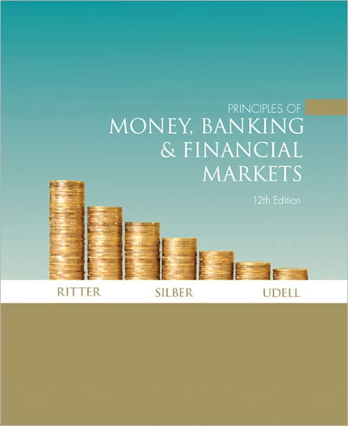 Search pdf books free download Principles of Money, Banking and Financial Markets iBook 9780321339195 by Lawrence S. Ritter, William L. Silber, Gregory F. Udell, Paul Storer