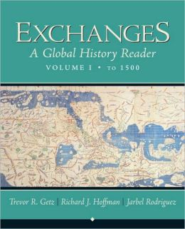 Exchanges: A Global History Reader