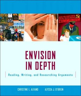 Envision In-Depth: Reading, Writing, and Researching Arguments