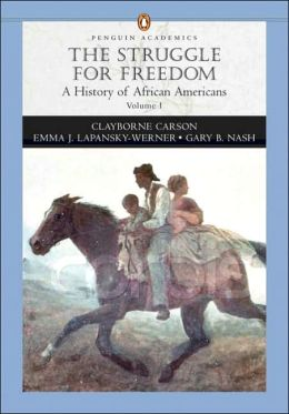 Struggle for Freedom: A History of African Americans to 1877