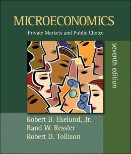 Microeconomics: Private Markets and Public Choice plus MyEconLab