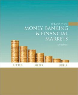 Principles of Money, Banking, & Financial Markets plus MyEconLab