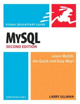 MySQL (Visual QuickStart Guide Series): Covers My SQL 4 and 5