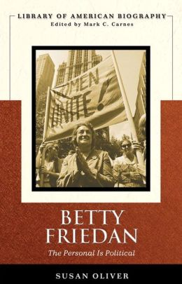 Betty Friedan (Longman American Biography Series)