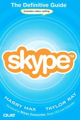 Skype(tm): The Definitive Guide