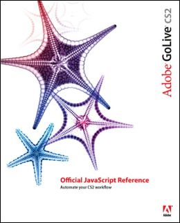 Adobe GoLive CS2: Official JavaScript Reference