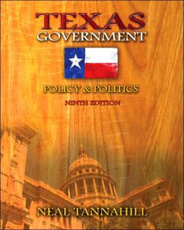 Texas Government: Policy and Politics