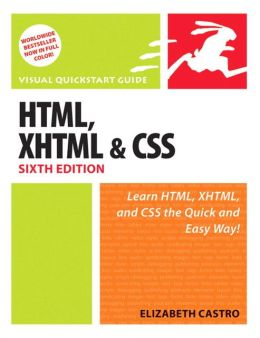 HTML, XHTML & CSS (Visual QuickStart Guide Series)