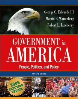 Government in America: People, Politics, and Policy: 2006 Election Update