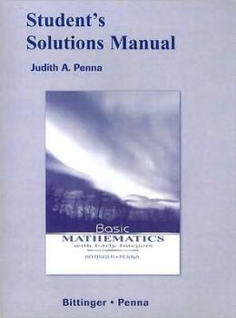 Basic Mathematics with Early Integers Student's Solution Manual