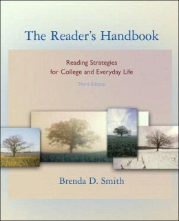 The Reader's Handbook: Reading Strategies for College and Everyday Life (with MyReadingLab)