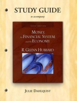 Study Guide for Money, The Financial System, and the Economy