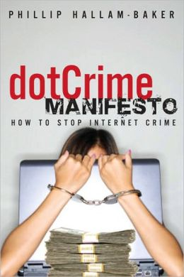 DotCrime Manifesto: How to Stop Internet Crime