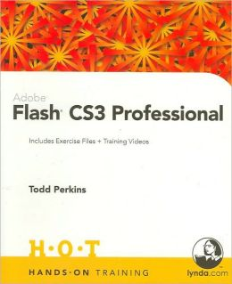 Adobe Flash CS3 Professional (Hands-On Training Series)