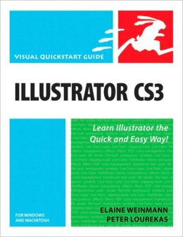Illustrator CS3 for Windows and Macintosh (Visual QuickStart Guide Series)