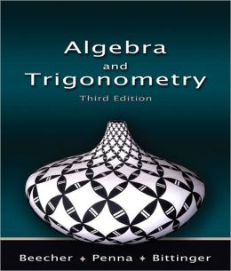 Algebra and Trigonometry Value Pack (Includes Mymathlab/Mystatlab Student Access Kit & Student's Solutions Manual for College Algebra & Trigonometry a