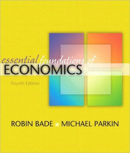 Essential Foundations of Economics plus MyEconLab plus eBook 1-semester Student Access Kit