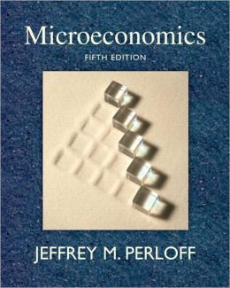 Microeconomics plus MyEconLab plus eBook 1-semester Student Access Kit