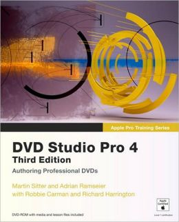 Apple Pro Training Series: DVD Studio Pro 4 (Apple Pro Training Series)