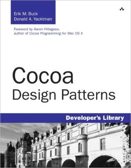 Cocoa Design Patterns (Developer's Library Series)