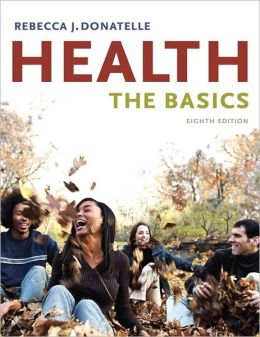 Health: the Basics - With Myhealthlab