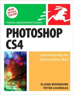 Photoshop CS4 for Windows and Macintosh: Visual QuickStart Guide (Visual QuickStart Guide Series)