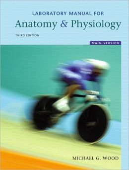 Laboratory Manual for Anatomy & Physiology, Main Version Value Package (includes Practice Anatomy Lab 2.0 CD-ROM)