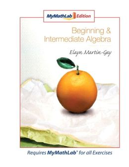 Beginning & Intermediate Algebra, MyMathLab Edition
