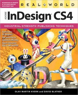 Real World Adobe InDesign CS4 (Real World Series)