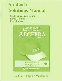 Student Solutions Manual (standalone) for Elementary & Intermediate Algebra