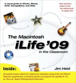 The Macintosh iLife '09 in the Classroom