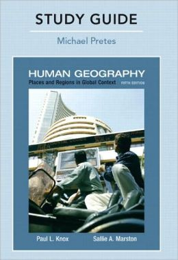 Study Guide for Places and Regions in Global Context: Human Geography