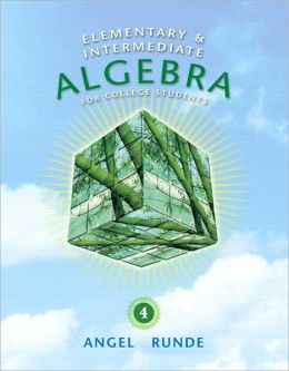 Elementary & Intermediate Algebra for College Students
