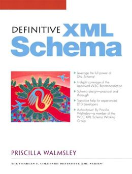 Definitive XML Schema (Charles F. Goldfarb Definitive Xml Series)
