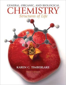 General, Organic, and Biological Chemistry: Structures of Life with MasteringChemistry with Pearson eText Student Access Code Card