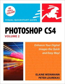 Photoshop CS4, Volume 2: Visual QuickStart Guide (Visual QuickStart Guide Series)