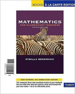 Mathematics for Elementary Teachers [With Activities Manual]