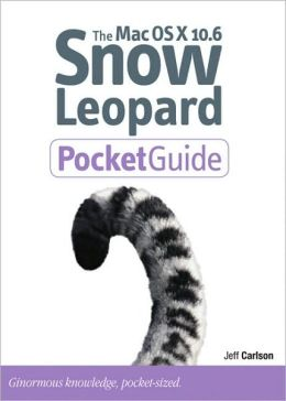 The Mac OS X 10.6 Snow Leopard Pocket Guide